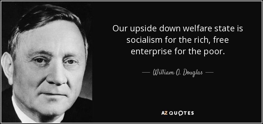 Image result for socialism for the rich